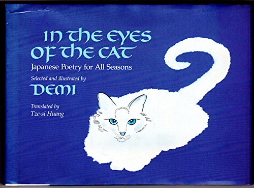 9780805019551: In the Eyes of the Cat: Japanese Poetry for All Seasons