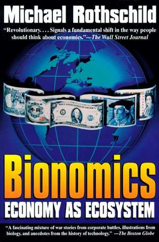 9780805019797: Bionomics: Economy As Ecosystem