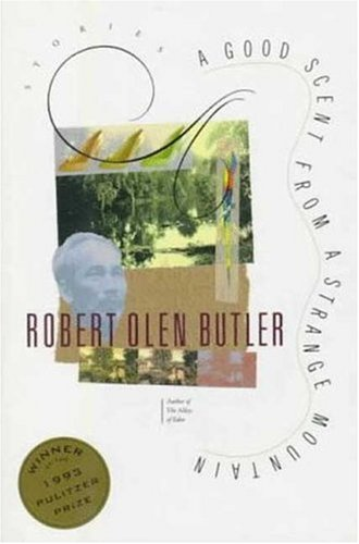 Good Scent from a Strange Mountain (0805019863) by Robert Butler