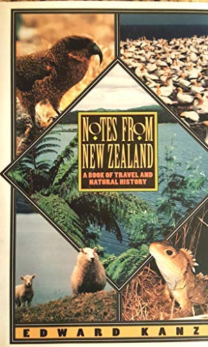 Notes from New Zealand: A Book of Travel and Natural History