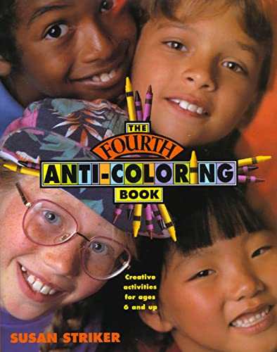 9780805020007: The Fourth Anti-Coloring Book: Creative Activities for Ages 6 and Up