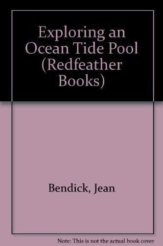 9780805020434: Exploring an Ocean Tide Pool (Redfeather Books)