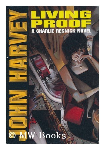 9780805020458: Living Proof: A Charlie Resnick Novel