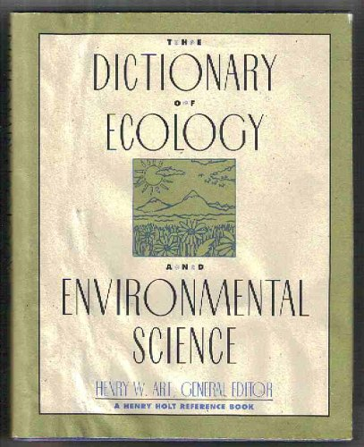 9780805020793: The Dictionary of Ecology and Environmental Science (Henry Holt Reference Book)