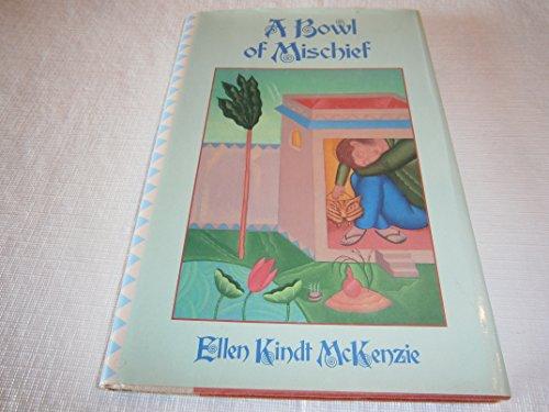 A Bowl of Mischief: Ellen K. McKenzie