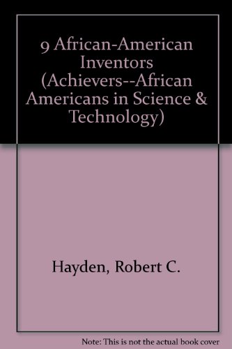 9780805021332: Nine African American Inventor (Achievers : African Americans in Science and Technology)