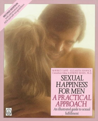 9780805022155: Sexual Happiness for Men: A Practical Approach