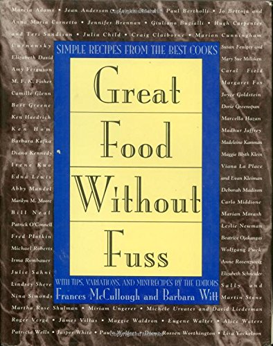 9780805022308: Great Food Without Fuss: Simple Recipes from the Best Cooks
