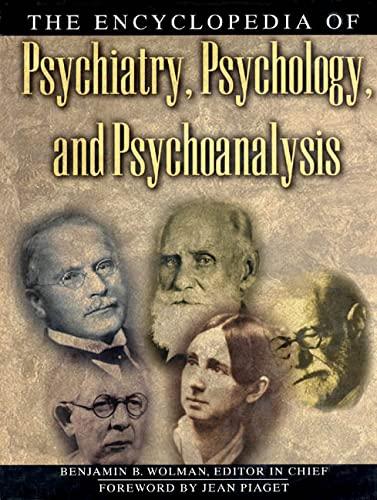 9780805022346: The Encyclopedia of Psychiatry, Psychology, and Psychoanalysis (A Henry Holt Reference Book)