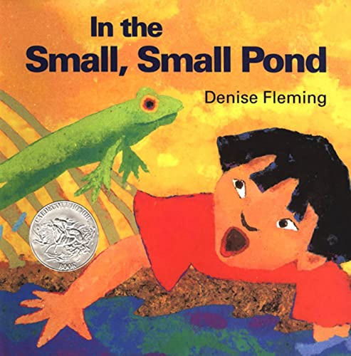 [signed] In the Small, Small Pond 9780805022643 Denise Fleming's book gives young readers a frog's-eye view of life in a pond throughout the seasons. In the Small, Small Pond is a 1994 Caldecott Honor Book.