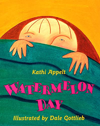 Watermelon Day: Appelt, Kathi