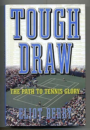 9780805023145: Tough Draw: The Path to Tennis Glory