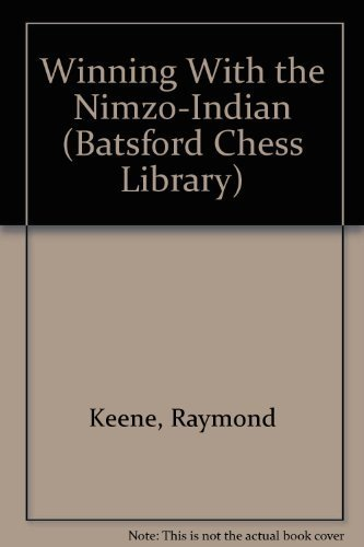9780805023190: Winning With the Nimzo-Indian (Batsford Chess Library)