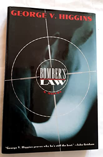 9780805023299: Bomber's Law: A Novel