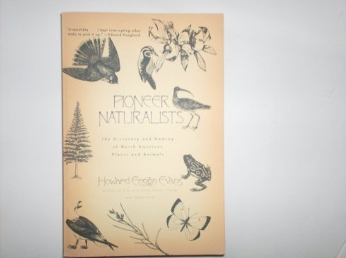 9780805023398: Pioneer Naturalists: The Discovery and Naming of North American Plants and Animals