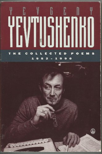 9780805023787: The Collected Poems, 1952-1990: Yevgeny Yevtushenko