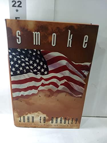 Smoke: John Ed Bradley