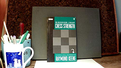 9780805024326: Discover Your Chess Strength (Batsford Chess Library)