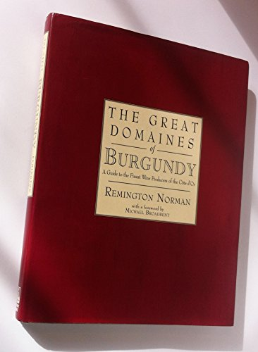 9780805024630: Great Domaines of Burgundy: A Guide to the Finest Wine Producers of the Cote D'Or