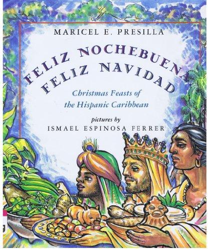 9780805025125: Feliz Nochebuena, Feliz Navidad: Christmas Feasts of the Hispanic Caribbean