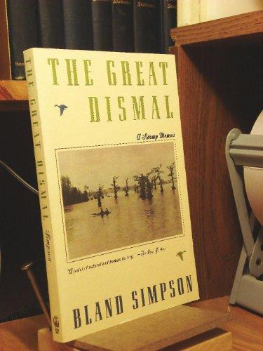 9780805025354: The Great Dismal: A Swamp Memoir
