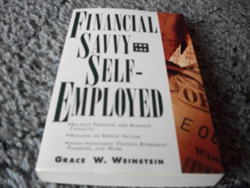 9780805025392: Financial Savvy for the Self-Employed