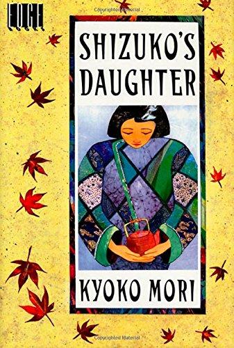 Shizuko's Daughter: Mori, Kyoko