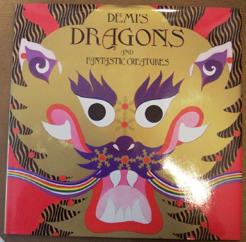 Demi's Dragons and Fantastic Creatures (0805025642) by Demi