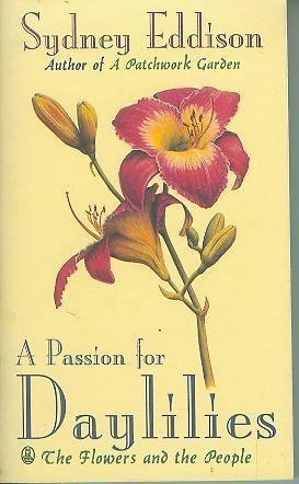 9780805026115: A Passion for Daylilies: The Flowers and the People