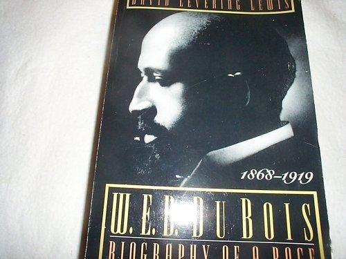 9780805026214: W. E. B. Du Bois: Biography of a Race, 1868-1919
