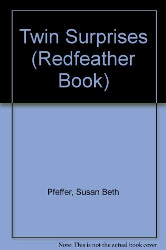 Twin Surprises (Redfeather Book) (0805026266) by Susan Beth Pfeffer