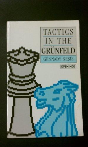 9780805026382: Tactics in the Grunfeld (Batsford Chess Library)