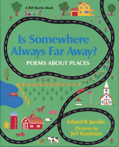 9780805026771: Is Somewhere Always Far Away?: Poems About Places (A Bill Martin Book)