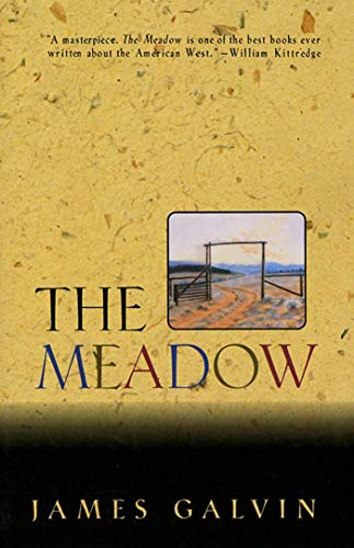 The Meadow: James Galvin