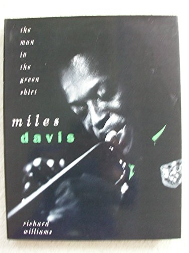 Miles Davis: The Man in the Green Shirt: Williams, Richard
