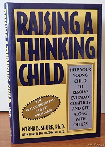 9780805027587: Raising a Thinking Child: Help Your Young Child to Resolve Everyday Conflicts and Get Along With Others