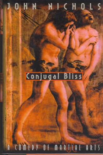 CONJUGAL BLISS : A Comedy of Martial Arts
