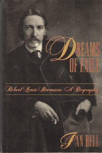 9780805028072: Dreams of Exile: Robert Louis Stevenson : A Biography