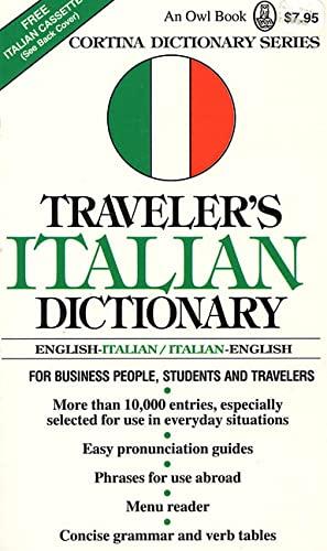 9780805029116: Traveler's Italian Dictionary: English-Italian/Italian-English (Cortina Dictionary)