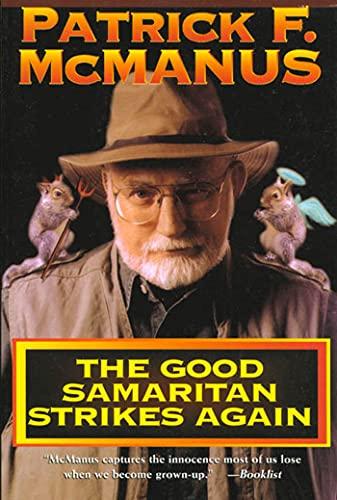 9780805029222: The Good Samaritan Strikes Again