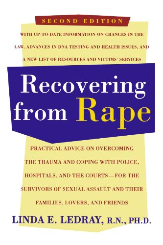 9780805029284: Recovering From Rape: Practical Advice on Overcoming the Trauma and Coping with Police, Hospitals, and the Courts - for the Survivors of Sexual Assault and their Families, Lovers and Friends