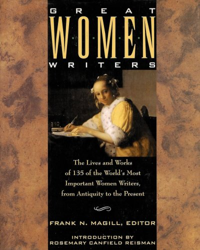 Great Women Writers: The Lives and Works of 135 of the World's Most Important Women Writers, ...