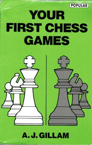 9780805029413: Your First Chess Games (Batsford Chess Library)