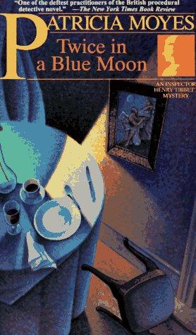 9780805029482: Twice in a Blue Moon: An Inspector Henry Tibbett Mystery (A Henry Holt Mystery)