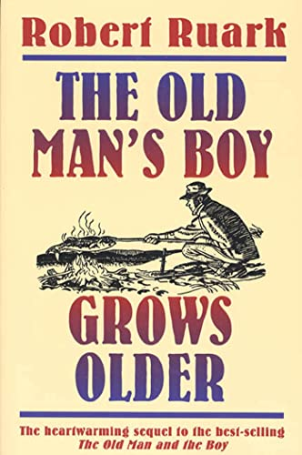 9780805029741: The Old Man's Boy Grows Older