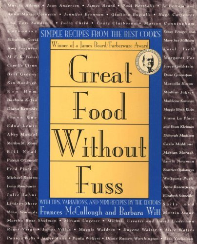 9780805030013: Great Food Without Fuss: Simple Recipes from the Best Cooks