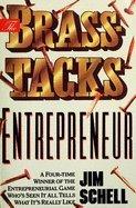 The Brass-Tacks Entrepreneur: Jim Schell