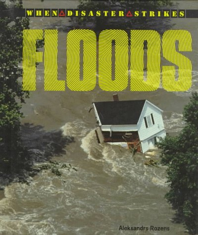 9780805030976: Floods (When Disaster Strikes!)