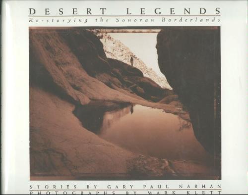 9780805031003: Desert Legends: Re-Storying the Sonoran Borderlands