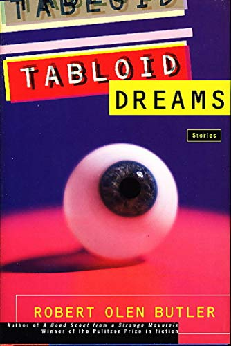 9780805031317: Tabloid Dreams: Stories